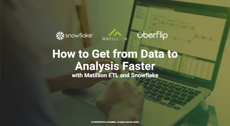 How to Get From Data to Analysis Faster with Matillion and Snowflake